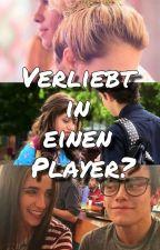 Verliebt in einen Player? by xsoylunax