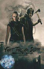 Fight through Death {TWD/DARYL} by emeniii