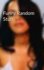 Funny Random Stuff by Simthetwin