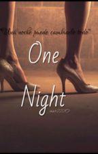 One Night  by mar2220
