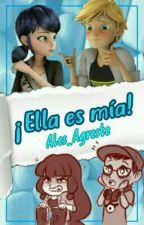 ¡Ella es mia! ||Adrienette|| Miraculous Ladybug  by Ales_Agreste