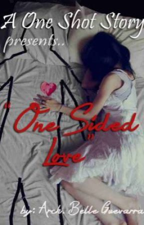 One Sided Love by ArkiBelle