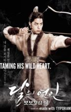 Taming His Wild Heart (Scarlet Heart: Ryeo fanfic - BOOK 2) by Kim_Hae