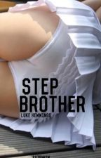 Step-Brother | cth by esirwin