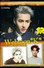 Webtoon *K* by KrisYeolLOVEHunHan