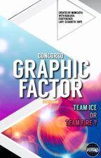 GRAPHIC FACTOR concorso ! by MonicaTRJ