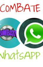 WhatsApp Combate! by Vignista_Combatiente