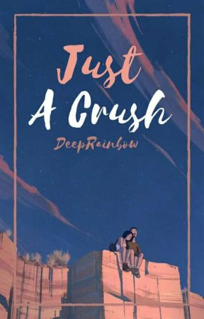 Just A Crush by DeepRainbow
