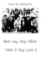 Best say stop idiots ~ Talks || Soy Luna || by opsmyvalu