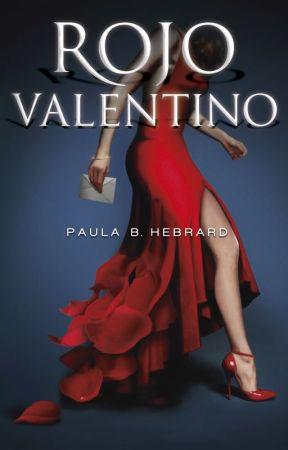 Rojo Valentino (Disponible en Amazon - ebook inscrito en Amazon Select) by paulabhebrard