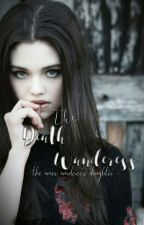 The Death Wanderess - Book 1 (HP FanFic - Fred Weasley Lovestory) by _MrsFredWeasley