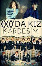 EXODA KIZ KARDEŞİM(D.O) by merysoo