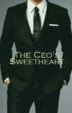 The CEO'S Sweetheart by Regina_Phalange10