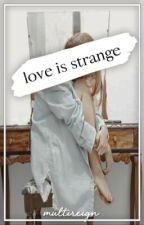 Love Is Strange ( A TMI Fanfiction ) by fightingfairchild