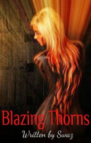 Blazing Thorns
