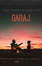 GARAJ by badrepuroses