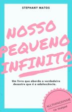 Nosso Pequeno Infinito by AllThingsInMe