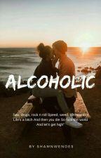 Alcoholic by Cwrolsfeli