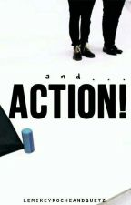 And... Action! | Brallon/Peterick  by LeMikeyRocheAndQuetz