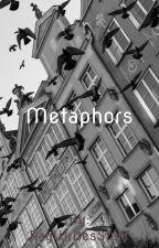 Metaphors by RayWritesStuff