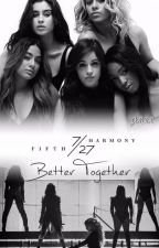 Better Together by SheWantsCamila