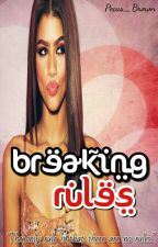 Breaking Rules by Pecas_Brown
