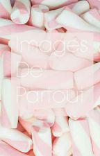 Images De Partout by Kagamiko_chan