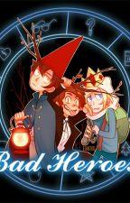 Bad Heroes [Bad End Friends] by bloodyneko96
