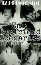 Emo Boyfriend Scenarios (OPEN REQUESTS) by 12344wjdjdjd