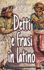 Detti e frasi latini by _LadyLily_