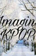 Imagine KPop by SunHee301220