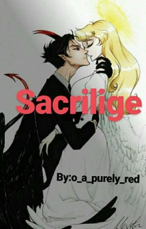 SACRILEGE by o_a_purely_red