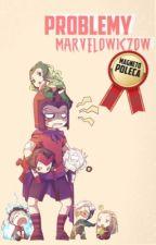 Problemy Marvelowiczów by NinaMaximoff