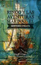 Ringo y las Aventuras Marinas: El Misterio Pirata by moquienta