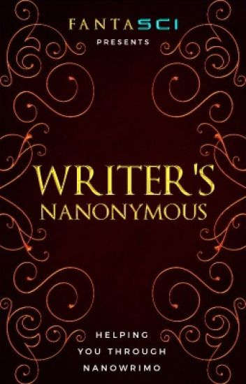 Writer's NaNonymous |A NaNoWriMo Support Group