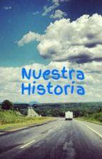 Nuestra Historia by CoriReyna1