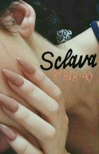 Sclava by Biby40