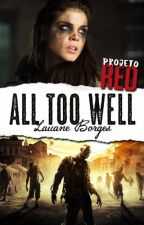 All Too Well | Projeto RED [COMPLETA] by LauaneBorges