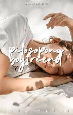 Pilosopong Boyfriend by girlikeher