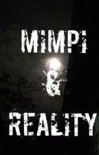 Mimpi & Reality by watasiwawa
