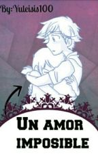 un amor  imposible by alesotomayor