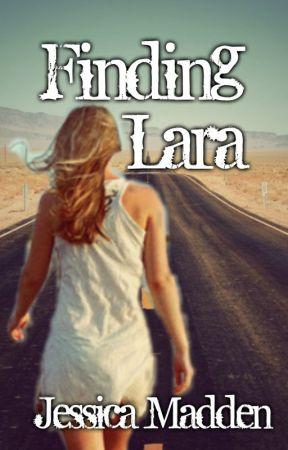 Finding Lara (Wattys 2017) by JessicaCMadden