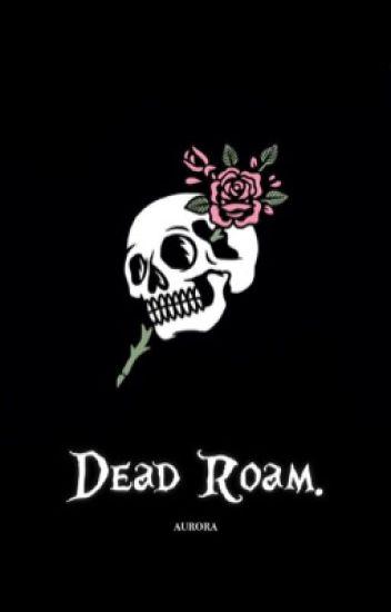 Dead Roam | Harry Styles AU.