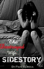 The Destroyed Wife...SIDESTORY by Pain_Eureka