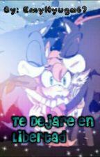 Te Dejare En Libertad {SonAmy Boom} by Emyhyuga67