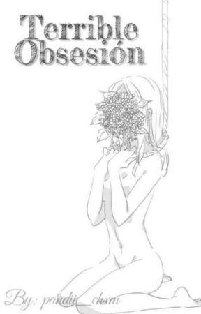 Terrible obsesión. [Adrien/ChatNoir y Tú] by Shota_trxsh