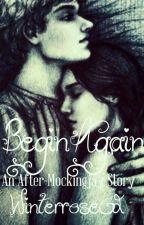 Begin Again by Winterrose02