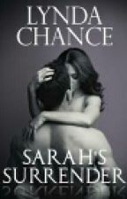 Sarah's Surrender (Ranchers of Chatum County, #2) by LianaToothless