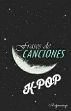 "K-Pop ""Frases de Canciones""  by Mrjanuarys"