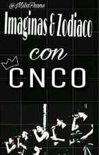 Imagina y Zodiaco CNCO  by MilaFrans